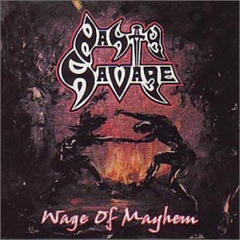 Nasty Savage - Wage Of Mayhem