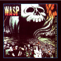 W.A.S.P. - The Headless Children (Explicit)