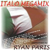 Ryan Paris - Italo Megamix