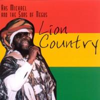 Ras Michael and the Sons of Negus - Lion Country