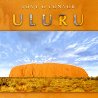 Tony O'Connor - Uluru