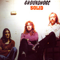 The Groundhogs - Solid