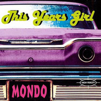 This Years Girl - Mondo