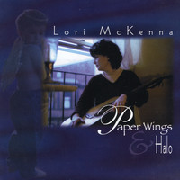 Lori McKenna - Paper Wings & Halo