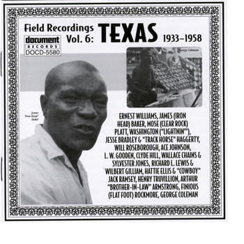 Various Artists - Document Records - Field Recordings Vol. 6: Texas (1933-1958)