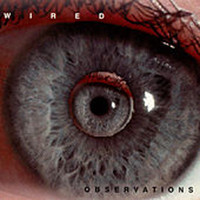 Wired - Observations