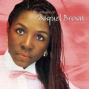 Miquel Brown - The Very Best Of Miquel Brown