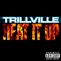 Trillville - Heat It Up