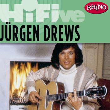 Jürgen Drews - Rhino Hi-Five: Jürgen Drews