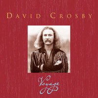 David Crosby - Voyage [Box Set]