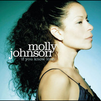 Molly Johnson - If You Know Love