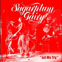Sugarplum Fairy - Let Me Try