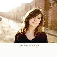 Kate Walsh - Tim's House (eAlbum)