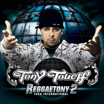 Tony Touch - ReggaeTony 2 (Explicit)