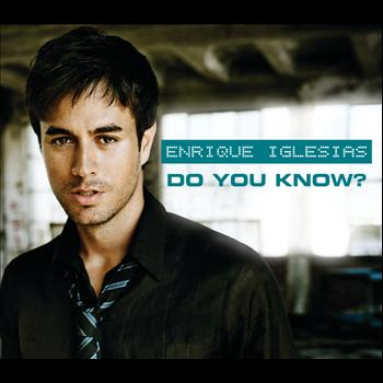 Enrique Iglesias - Do You Know? (The Ping Pong Song) (UK Version)