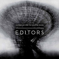 Editors - Smokers Outside The Hospital Doors