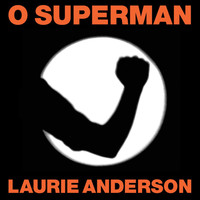 "Laurie Anderson - O Superman (UK 12"" sgl)"