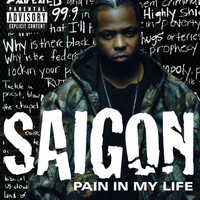 Saigon - Pain In My Life (Explicit Content   6-94650)