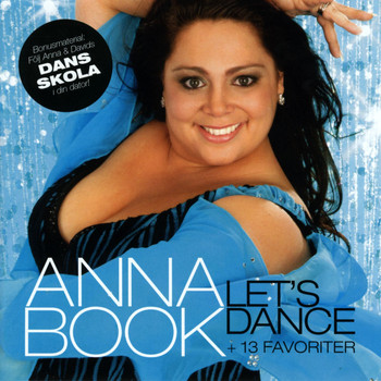 Anna Book - Let's Dance + 13 favoriter