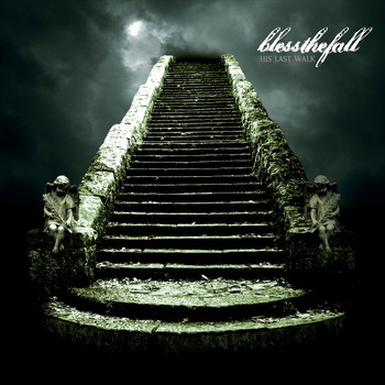 blessthefall - His Last Walk