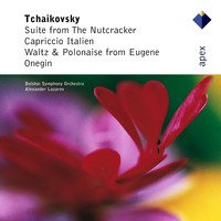 Alexander Lazarev - Tchaikovsky : The Nutcracker Suite, Capriccio Italien & Dances from Eugene Onegin (-  Apex)