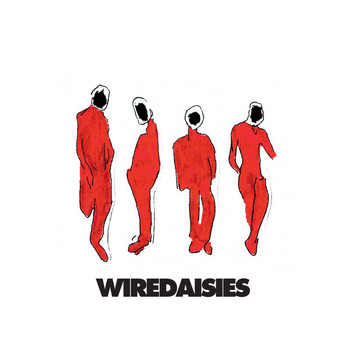 Wire Daisies - Wire Daisies