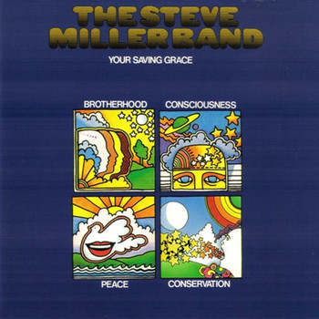 Steve Miller Band - Your Saving Grace