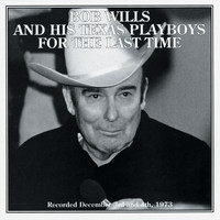 Bob Wills - For The Last Time