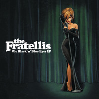 The Fratellis - Ole Black N Blue Eyes (Live At Barrowlands)