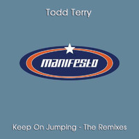 Todd Terry - Keep On Jumpin