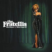 The Fratellis - Ole Black N Blue Eyes