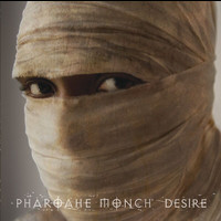 Pharoahe Monch - Desire (UK Version Explicit)