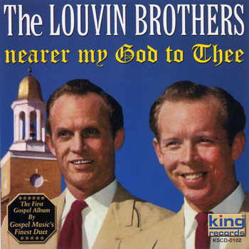 The Louvin Brothers - Nearer My God To Thee