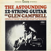 Glen Campbell - The Astounding 12-String Guitar Of