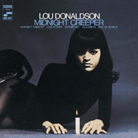 Lou Donaldson - Midnight Creeper