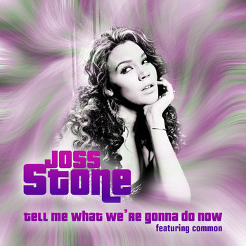 Joss Stone - Tell Me What We're Gonna Do Now (Explicit)