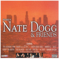 Nate Dogg - Nate Dogg & Friends