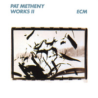 Pat Metheny - Works II