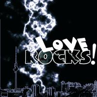 Various Artists - Love Rocks! Pre-Cleared Compilation Digital (International Version)