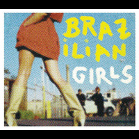 Brazilian Girls - Brazilian Girls Last Call (Remix) EP (International Version)