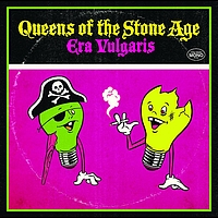 Queens Of The Stone Age - Era Vulgaris (Japan version)