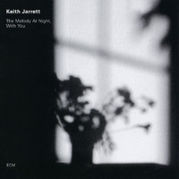 Keith Jarrett - The Melody At Night, With You