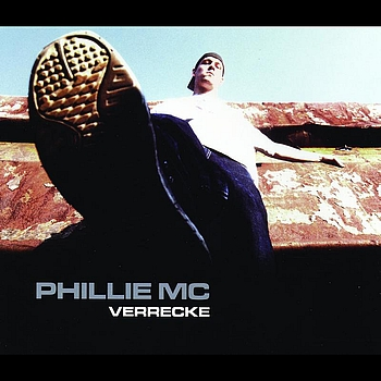 Phillie MC - Verrecke