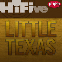 LITTLE TEXAS - Rhino Hi-Five: Little Texas
