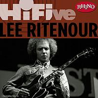 Lee Ritenour - Rhino Hi-Five: Lee Ritenour