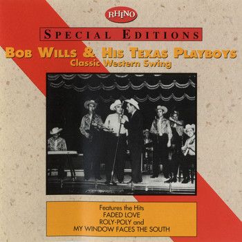 Bob Wills & his Texas Playboys - Classic Western Swing