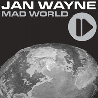 Jan Wayne - Mad World