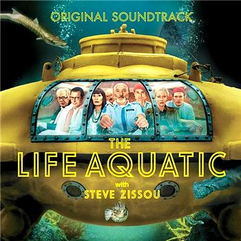 Various Artists - The Life Aquatic With Steve Zissou