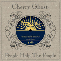 Cherry Ghost - People Help The People