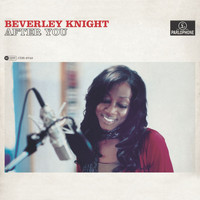 Beverley Knight - After You